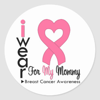 Breast Cancer Heart Ribbon For My Mommy Round Sticker