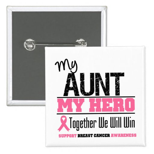 Breast Cancer Hero (Aunt) Buttons