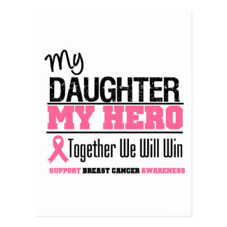Breast Cancer Hero (Daughter) Postcard