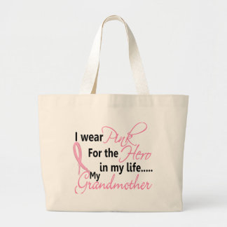 Breast Cancer HERO IN MY LIFE, MY GRANDMOTHER 1 Large Tote Bag