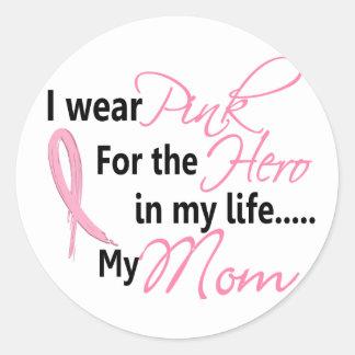 Breast Cancer HERO IN MY LIFE, MY MOM 1 Sticker