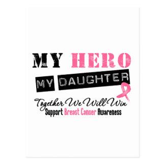 Breast Cancer HERO My Daughter Postcard