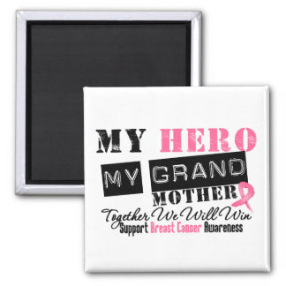 Breast Cancer HERO My Grandmother Magnets