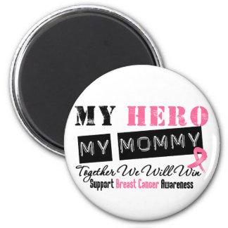 Breast Cancer HERO My Mommy Fridge Magnet