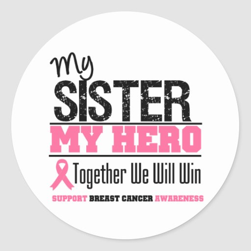 Breast Cancer Hero Sister Classic Round Sticker