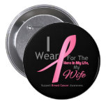 Breast Cancer Hero - Wife Buttons