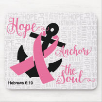 Breast Cancer Hope Anchors The Sole Mouse Pad