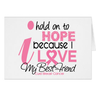 Breast Cancer Hope for My Best Friend Card