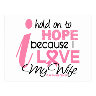 Breast Cancer Hope for My Wife Postcard