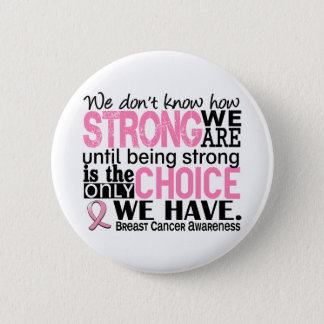 Breast Cancer How Strong We Are Button