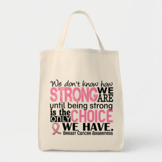 Breast Cancer How Strong We Are Grocery Tote Bag