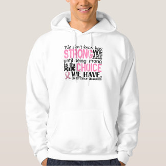 Breast Cancer How Strong We Are Hoody