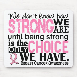 Breast Cancer How Strong We Are Mouse Pad