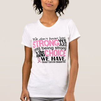 Breast Cancer How Strong We Are Shirts