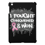 Breast Cancer I Fought Conquered Won Case For The iPad Mini