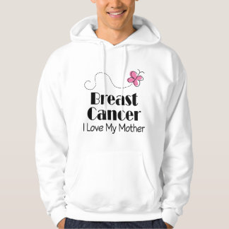 Breast Cancer I Love My Mother Hoodie