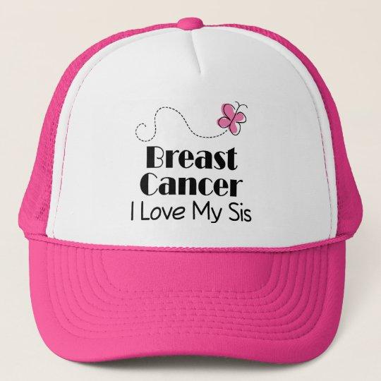 Breast Cancer I Love My Sis Trucker Hat