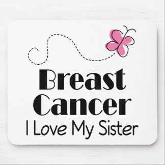 Breast Cancer I Love My Sister Mouse Pad