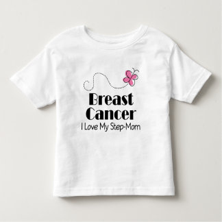 Breast Cancer I Love My Step Mom Toddler T-shirt