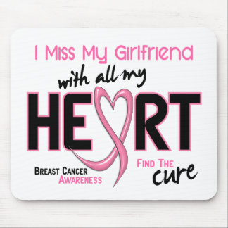 Breast Cancer I Miss My Girlfriend Mouse Mats