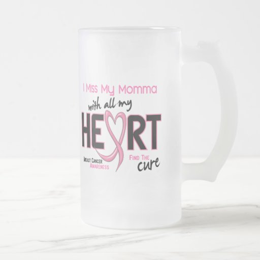 Breast Cancer I Miss My Momma 16 Oz Frosted Glass Beer Mug