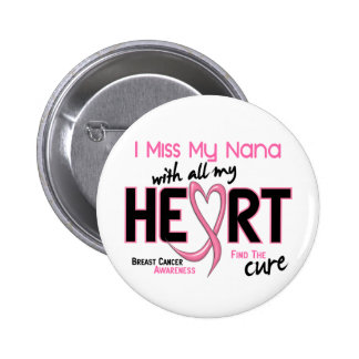 Breast Cancer I Miss My Nana Button
