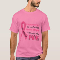 Breast Cancer I Proudly Wear Pink 1 T-Shirt