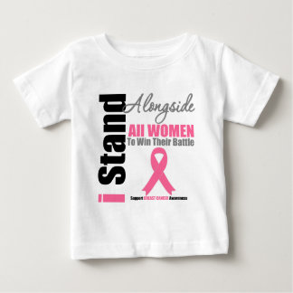 Breast Cancer I Stand Alongside All Women Infant T-shirt