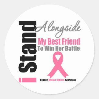 Breast Cancer I Stand Alongside My Best Friend Round Sticker