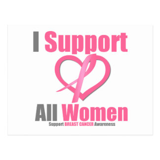 Breast Cancer I Support All Women Postcard
