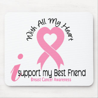Breast Cancer I Support My Best Friend Mouse Pad