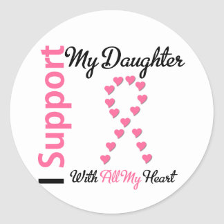 Breast Cancer I Support My Daughter Stickers