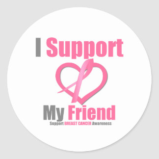 Breast Cancer I Support My Friend Stickers