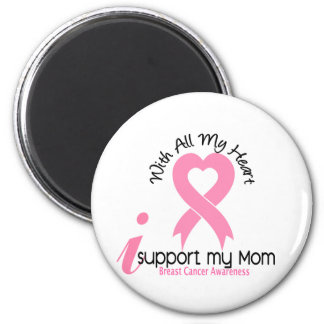 Breast Cancer I Support My Mom Refrigerator Magnets