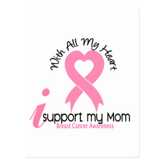 Breast Cancer I Support My Mom Postcard