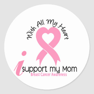 Breast Cancer I Support My Mom Round Sticker