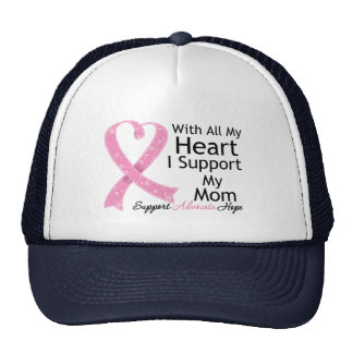 Breast Cancer I Support My Mom With All My Heart Hats