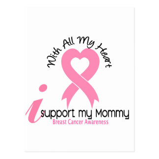 Breast Cancer I Support My Mommy Postcard