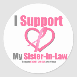 Breast Cancer I Support My Sister-in-Law Round Sticker