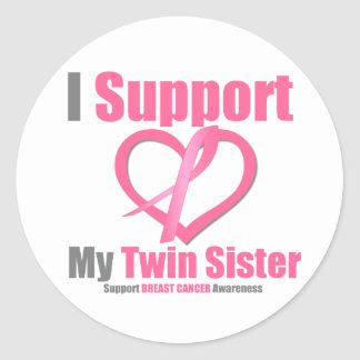 Breast Cancer I Support My Twin Sister Round Sticker