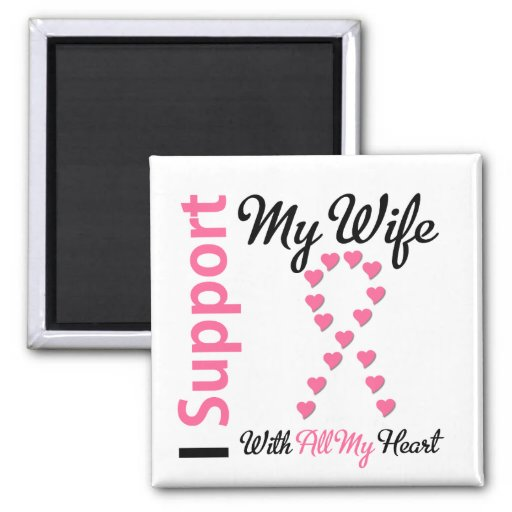 Breast Cancer I Support My Wife 2 Inch Square Magnet
