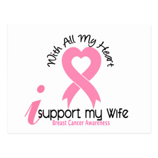 Breast Cancer I Support My Wife Postcard