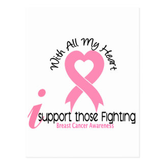 Breast Cancer I Support Those Fighting Postcard
