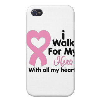 Breast Cancer I Walk For My Hero iPhone 4/4S Cases