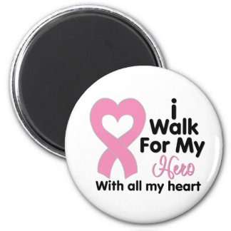 Breast Cancer I Walk For My Hero 2 Inch Round Magnet