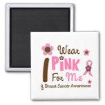 Breast Cancer I Wear Pink For Me 12 Refrigerator Magnets