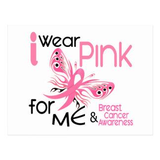 Breast Cancer I WEAR PINK FOR ME 45 Postcard