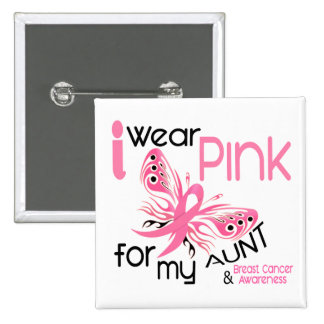 Breast Cancer I WEAR PINK FOR MY AUNT 45 Buttons