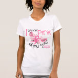 Breast Cancer I WEAR PINK FOR MY AUNT 45 Tshirts