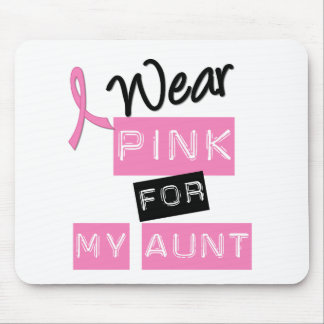Breast Cancer I Wear Pink For My Aunt Mouse Pad